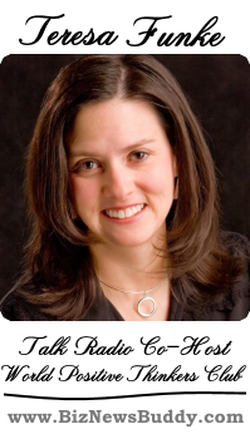 World Positive Thinkers Club Talk Radio Co-Host Teresa Funke, Speaker, Author and Writers Coach